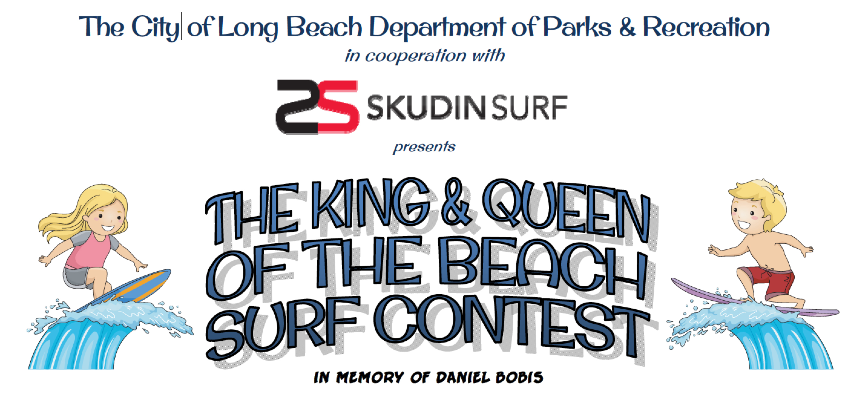 Long beach surfers association the official website of the long the 2014 king and queen of the beach contest presented by the city of long beach department of parks and recreation and skudin surf is on for sunday nvjuhfo Choice Image